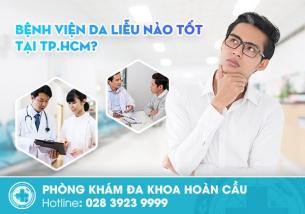 Bệnh viện da liễu khám bệnh xã hội tốt nhất ở TPHCM